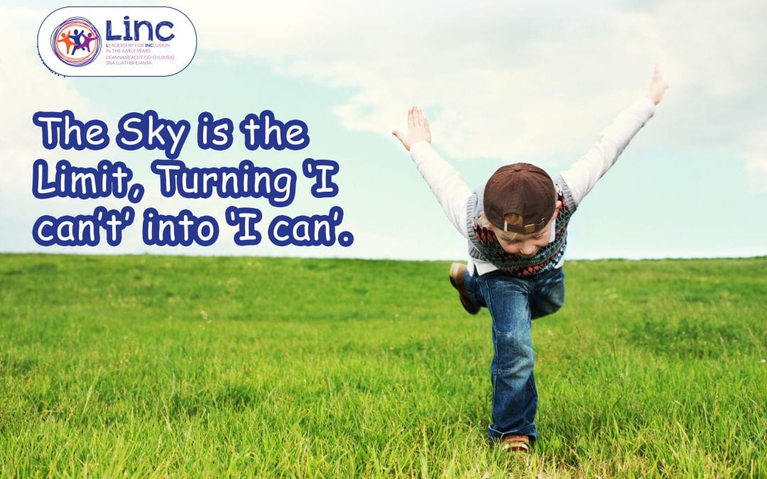 """The Sky is the Limit, Turning I """"can't"""" into """"I can""""."""