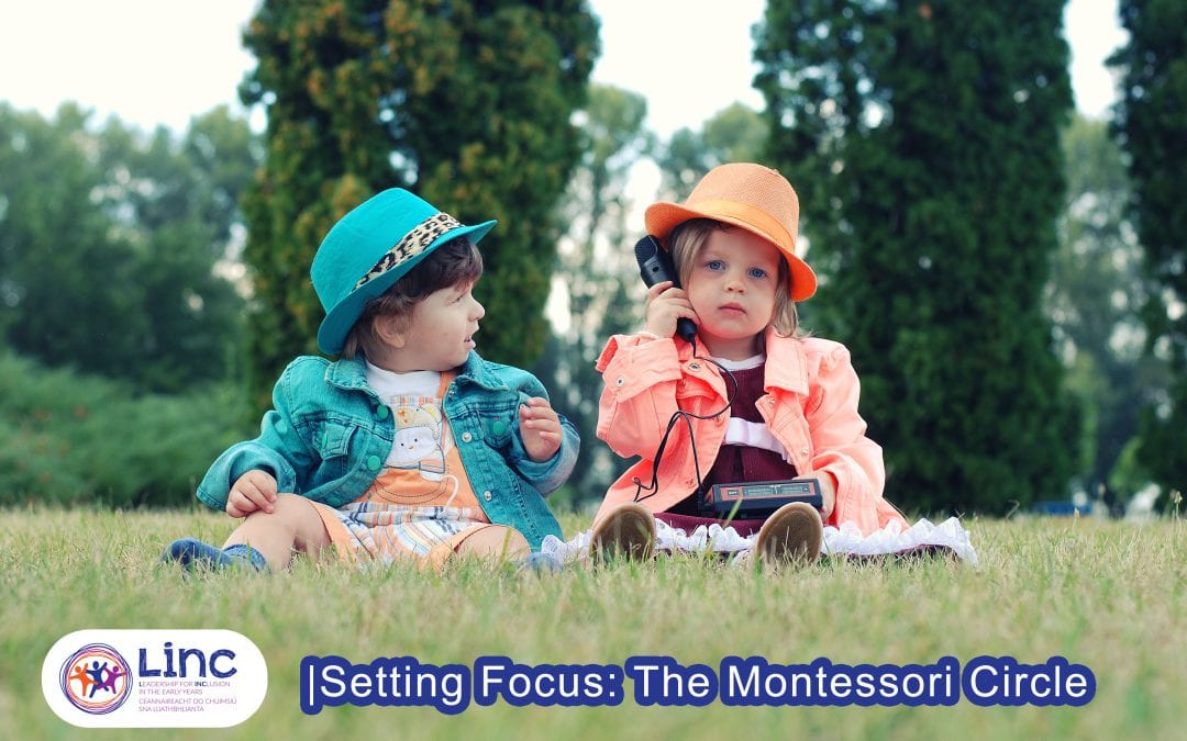 Setting Focus: The Montessori Circle, Clontarf