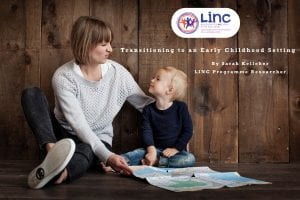 Supporting Children's Transition to an Early Childhood Setting