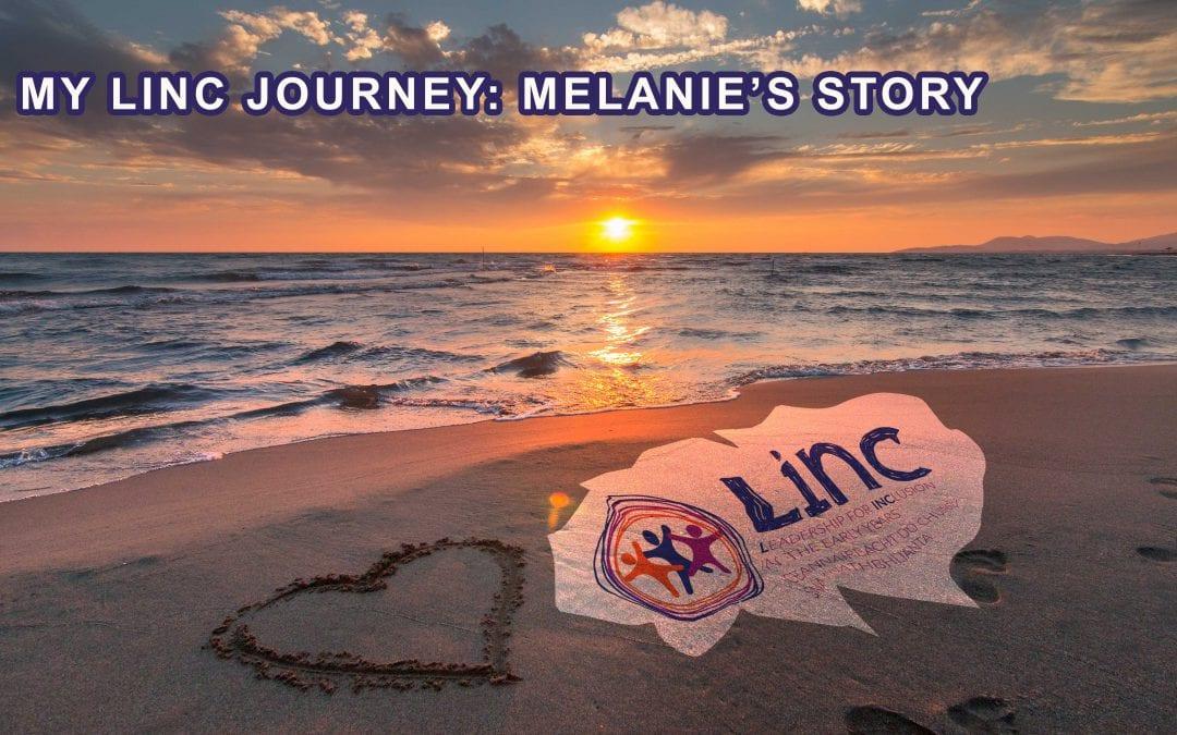 My LINC Journey: Melanie's Story