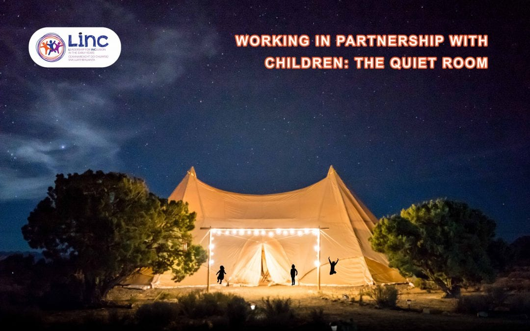 Working in Partnership with Children: The Quiet Room