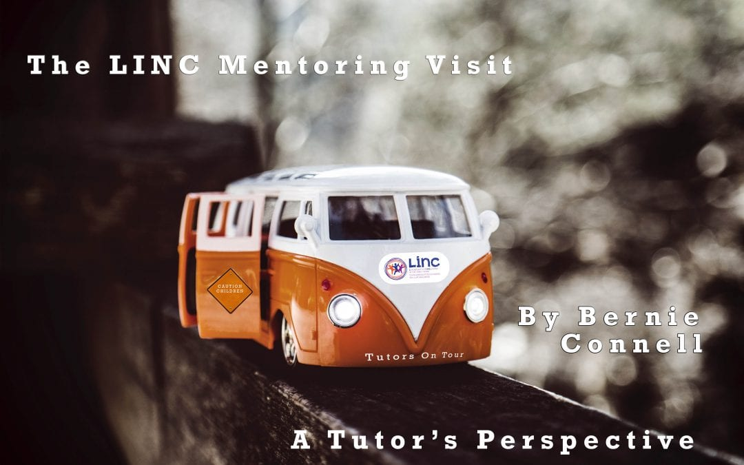 The LINC Mentoring Visit: A Tutor's Perspective