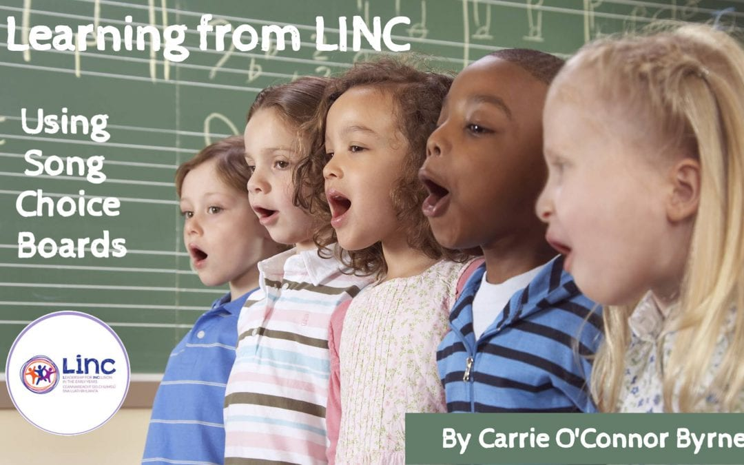 Learning from LINC – Using Song Choice Boards