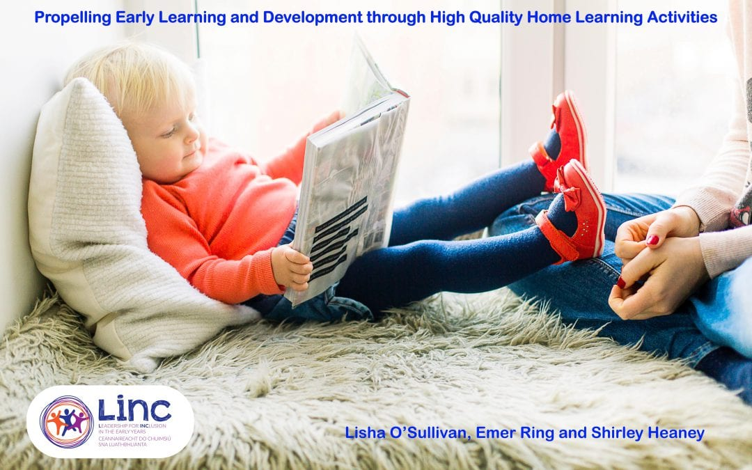 Propelling Early Learning and Development through High Quality Home Learning Activities