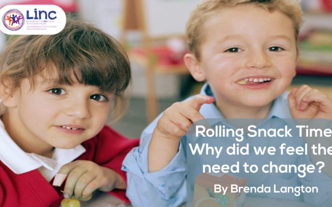 Rolling Snack Time – Why did we feel a need to change?