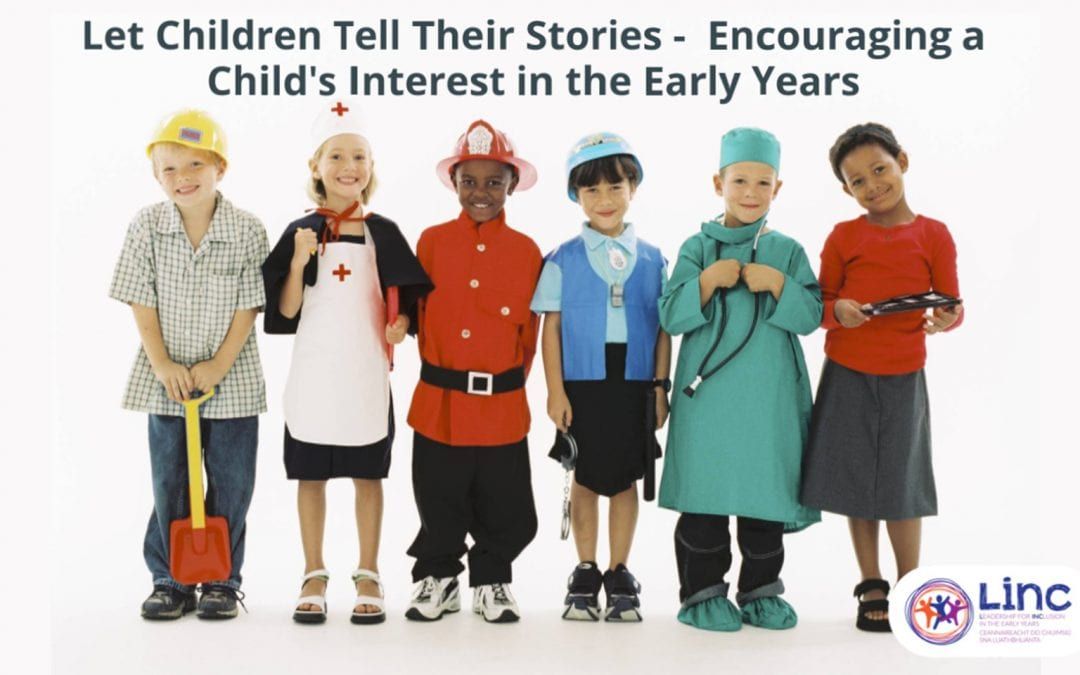 Let Children Tell Their Stories – Encouraging a Child's Interest in the Early Years