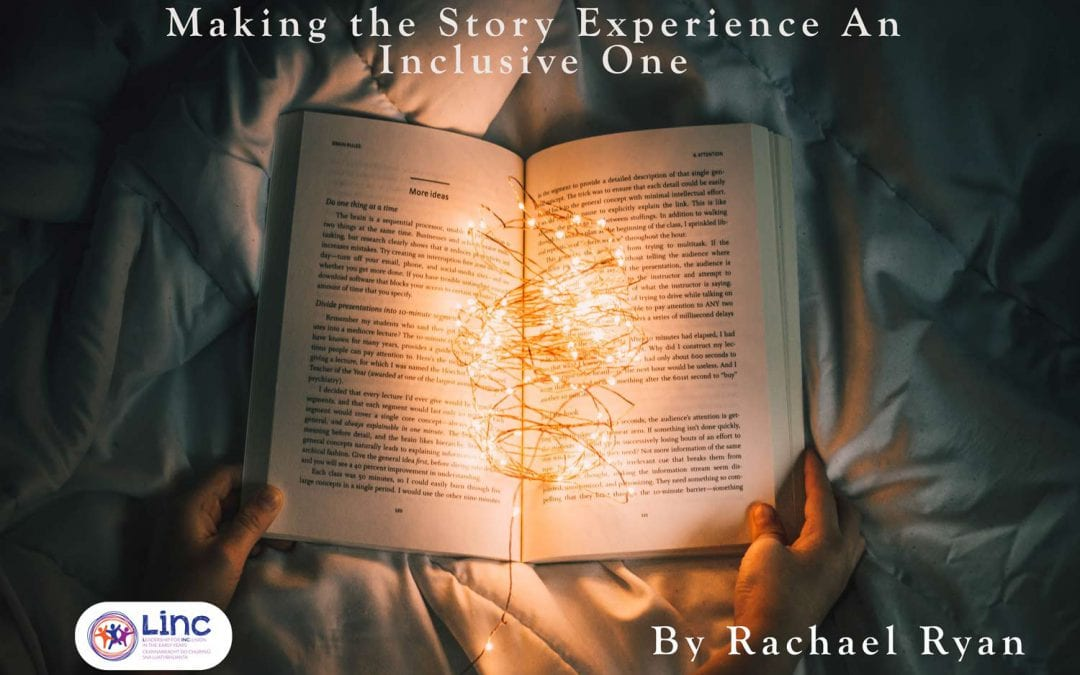 Making the Story Experience an Inclusive One