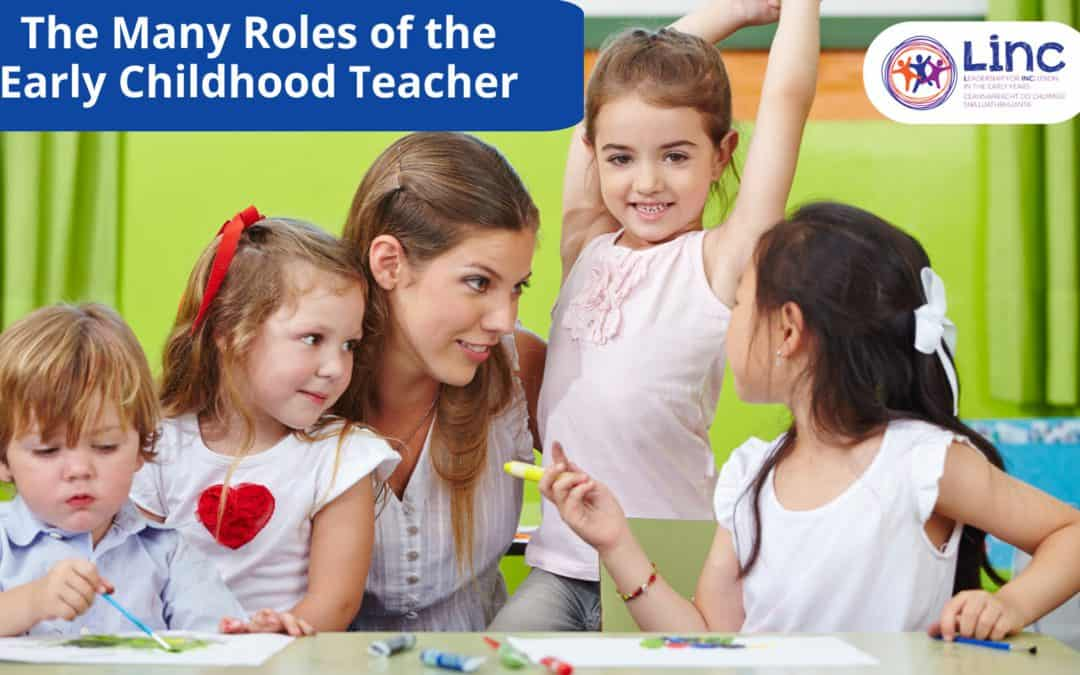 The Many Roles of the Early Childhood Teacher