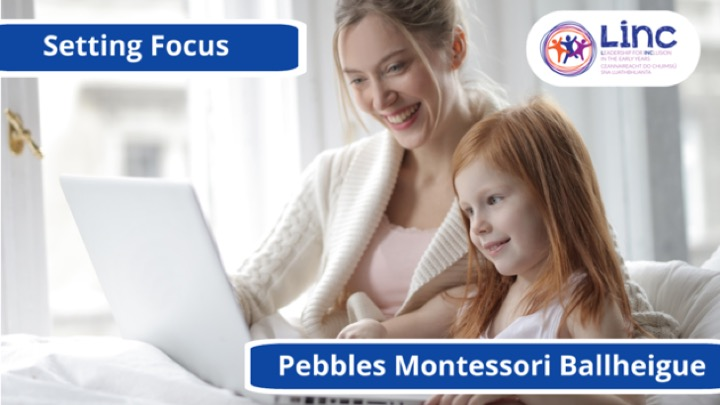 Setting Focus: Pebbles Montessori Ballheigue