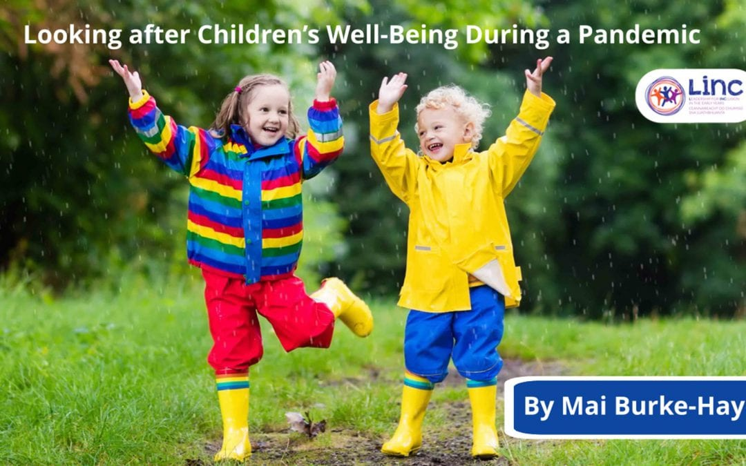 Looking after Children's Well-Being During a Pandemic.